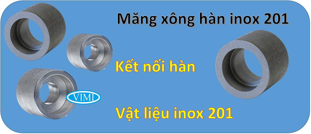 măng xông hàn inox 201 11