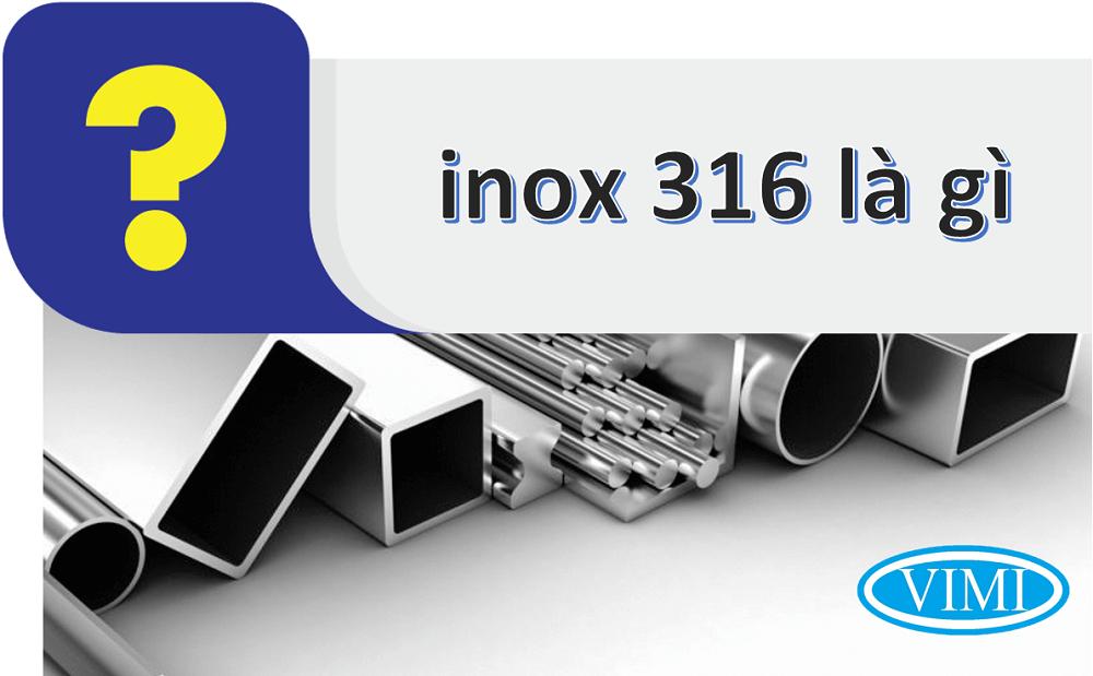 inox 316 là gì 1