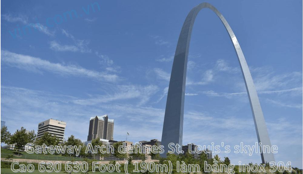 Cổng Gateway Arch defines St. Louis's skyline làm bằng inox 304