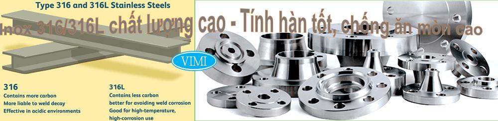 Inox 316/316L chất lượng cao - Tính hàn tốt, chống ăn mòn cao