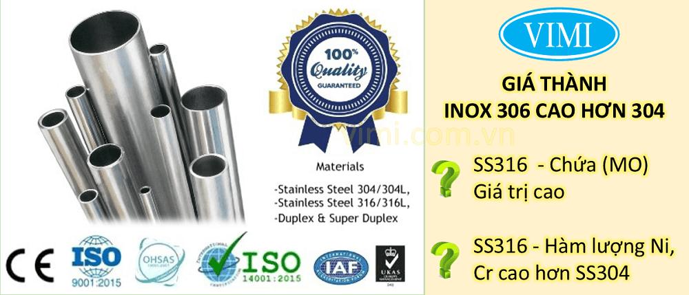 Giá thành của inox 316 đắt hơn inox 304
