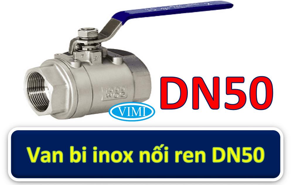 Van bi inox nối ren DN50 2