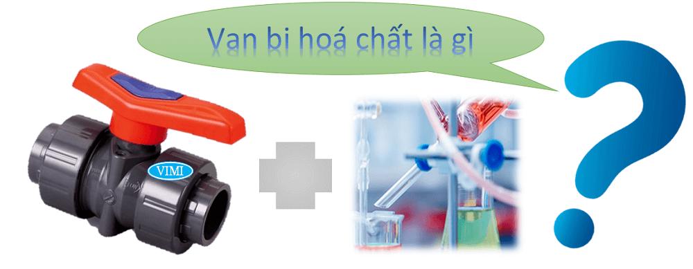 van bi hoá chất 8