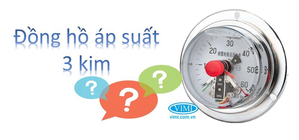đồng hồ áp suất 3 kim là gì