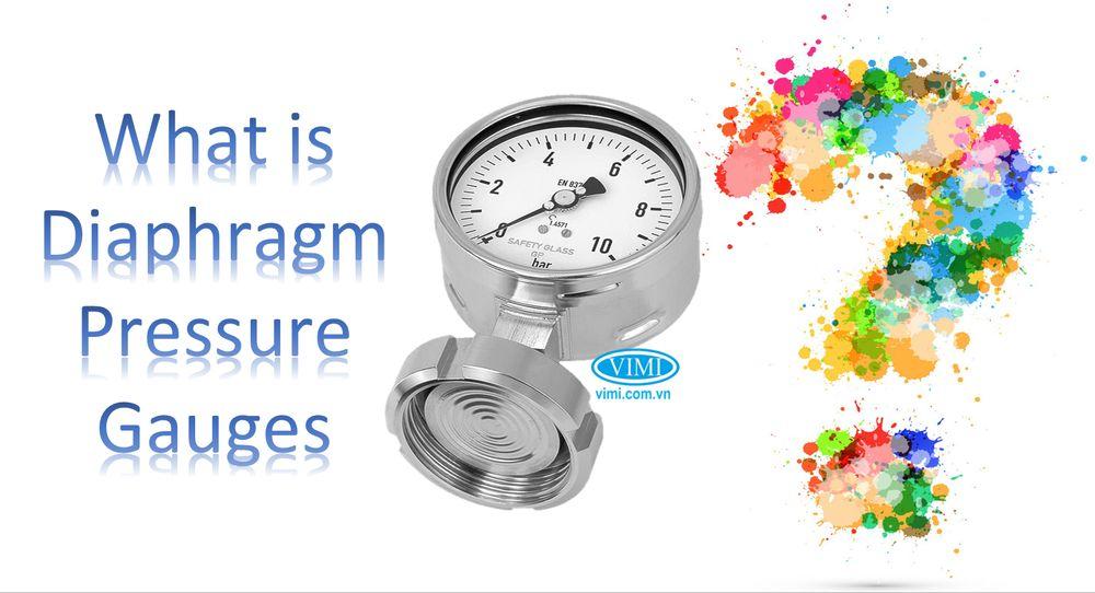 Diaphragm pressure gauges là gì