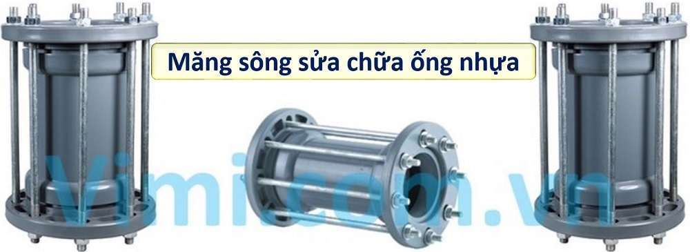 Măng sông nhựa - Sửa chữa ống vỡ